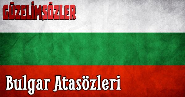 Bulgar Atasözleri