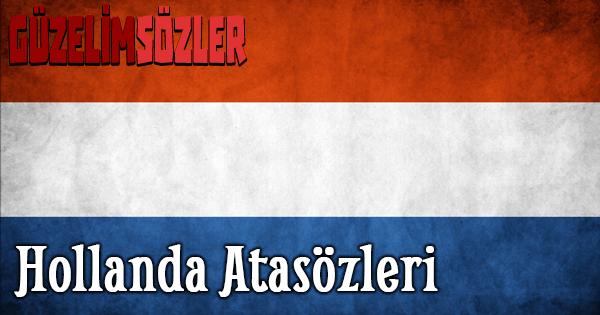 Hollanda Atasözleri