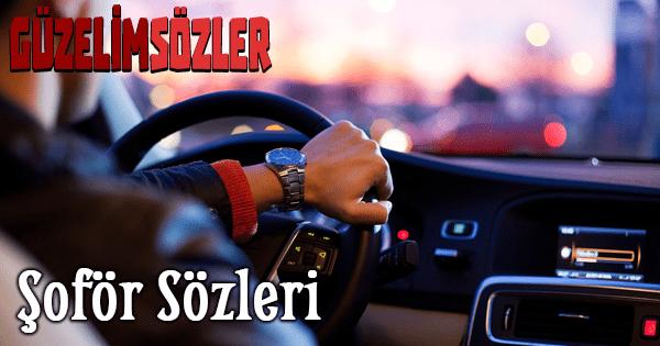 Şoför Sözleri